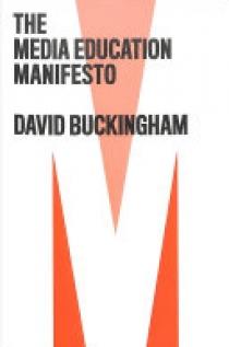 The Media Education Manifesto
