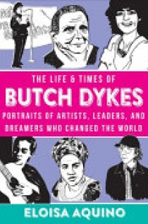 Life and Times of Butch Dykes