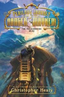 A Perilous Journey of Danger and Mayhem #2: The Treacherous Seas