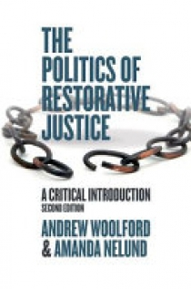 The Politics of Restorative Justice: A Critical Introduction
