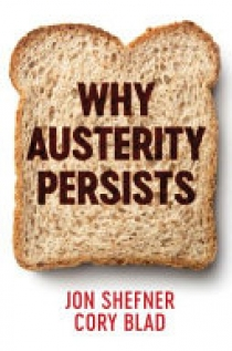 Why Austerity Persists
