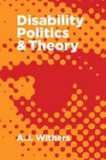 Disability Politics & Theory