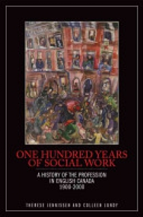 One Hundred Years of Social Work