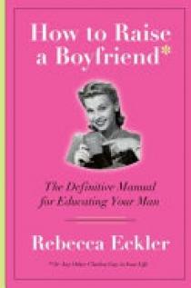 How to Raise a Boyfriend