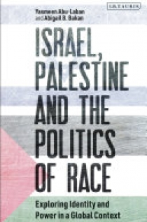 Israel, Palestine and the Politics of Race