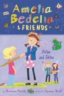 Amelia Bedelia and Friends #3