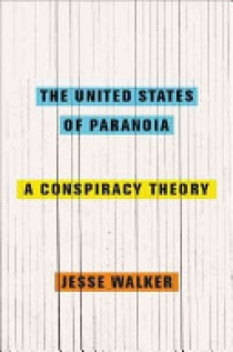 The United States of Paranoia