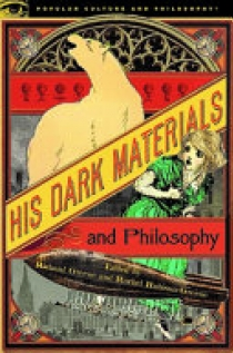 His Dark Materials and Philosophy