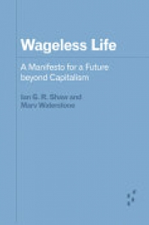 Wageless Life