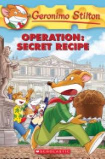Operation: Secret Recipe (Geronimo Stilton #66)