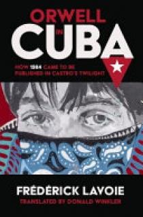 Orwell in Cuba