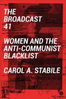 The Broadcast 41 - Women and the Anti-Communist Blacklist