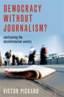 Democracy Without Journalism?