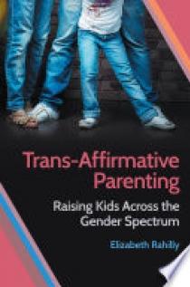 Trans-Affirmative Parenting
