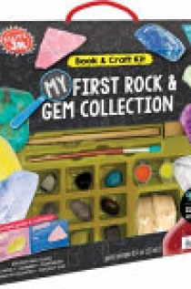 Klutz Jr. : My First Rock and Gem Collection