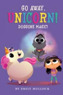 Doggone Magic! (Go Away, Unicorn #2)