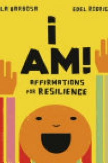 I Am!: Affirmations for Resilience