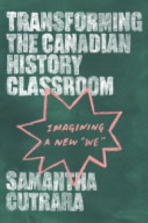 Transforming the Canadian History Classroom