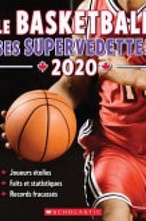 Le Basketball : Ses Supervedettes 2020