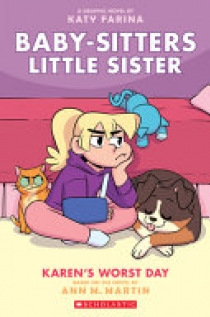 Karen's Worst Day (Baby-Sitters Little Sister Graphic Novel #3)