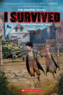 I Survived the Nazi Invasion, 1944 (I Survived Graphic Novel #3): a Graphix Book