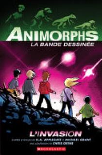 Animorphs Bande Dessinée: No 1 - l'Invasion