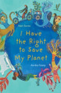 I Have the Right to Save My Planet