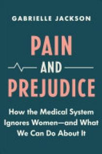 Pain & Prejudice