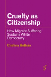Cruelty As Citizenship
