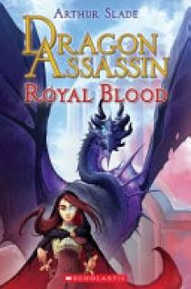 Dragon Assassin: Royal Blood