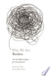 Why We Are Restless
