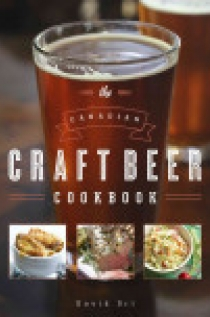 The Canadian Craft Beer Cookbook