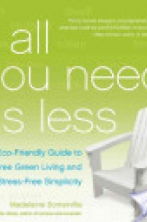 The All You Need Is Less