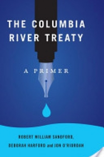 The Columbia River Treaty: A Primer