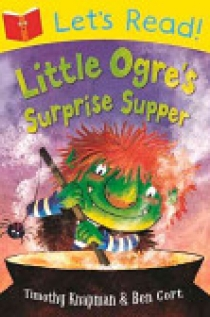 Let's Read!/Little Ogre's Surprise Supper