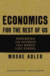 Economics for the Rest of Us