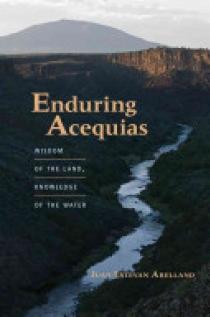 Enduring Acequias