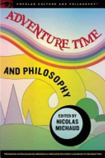 Adventure Time and Philosophy