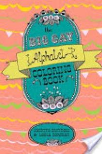 The Big Gay Alphabet Coloring Book