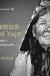 Niniskamijinaqik - Ancestral Images