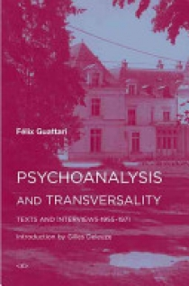 Psychoanalysis and Transversality