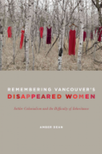 Remembering Vancouver's Disappeared Women
