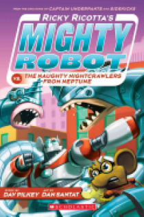 Mighty Robot Vs. the Naughty Nightcrawlers from Neptune