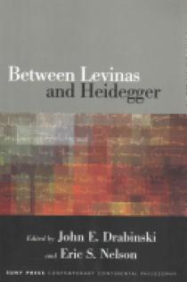 Between Levinas and Heidegger