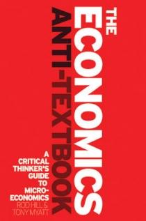 The Economics Anti-Textbook: