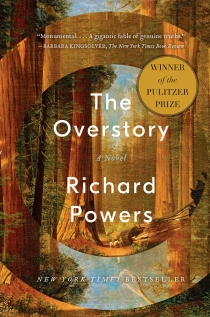 Overstory,The: A Novel