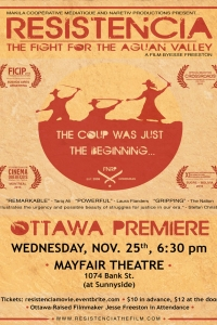 Ottawa Premiere of Resistencia: The Fight for the Aguan Valley