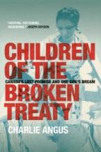 Charlie Angus: Children of the Broken Treaty
