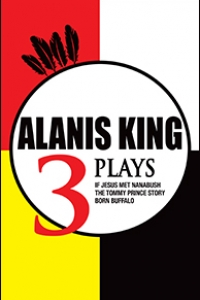 World Launch of 3 Plays with Playwright and Director Alanis King
