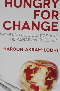 Hungry for Change: Conversation on food justice with A. Haroon Akram-Lodhi and Paul Slomp